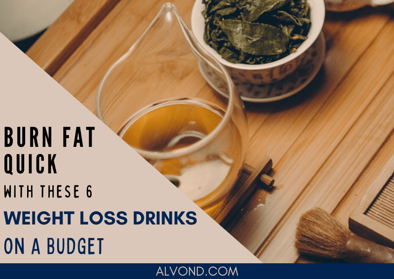 6 Easy And Cheap Weight Loss Drinks – Boost Metabolism And Lose Weight Quick
