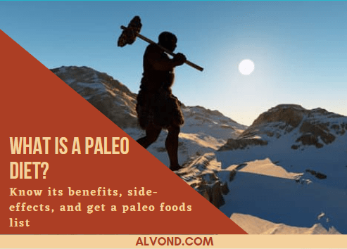 What Is A Paleo Diet? – Know benefits, risks, and a foods list