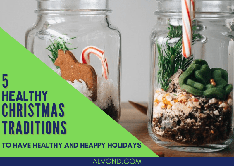 5 Healthy Christmas Traditions For A Fun And Healthy Christmas