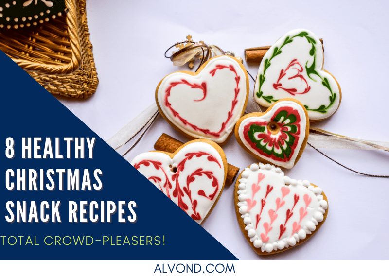 8 Healthy Christmas Snacks To Definitely Watch Out!
