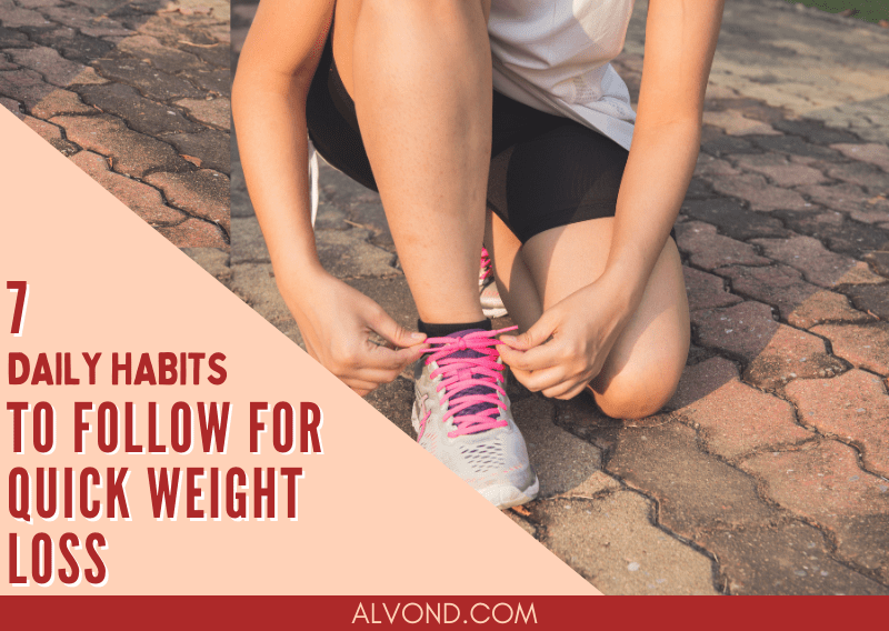 7 Healthy Habits You Need To Follow Daily To Boost Weight Loss