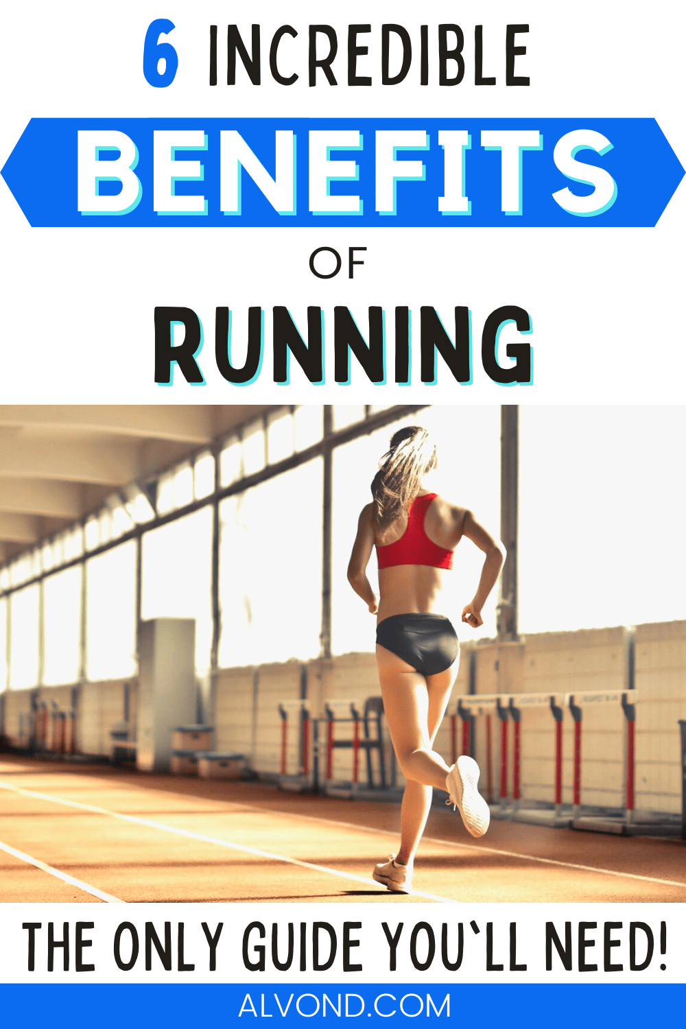 6 Incredible Benefits of Running You Need To Know Right Now!