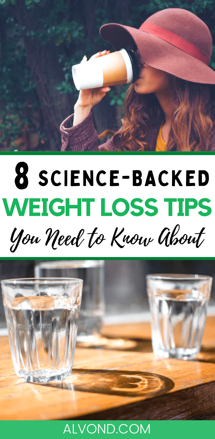 8 Science Backed Weight Loss Tips You Need To Know About